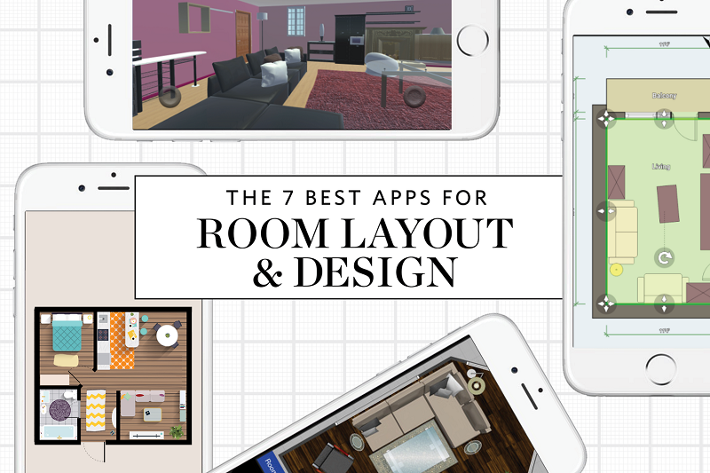 7 BEST APPS FOR PLANNING ROOM LAYOUTS AND DESIGNS